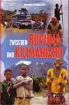 Zwischen Ruvuma und Kilimanjaro
