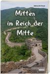 Mitten im Reich der Mitte