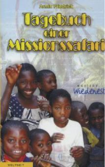 Tagebuch einer Missionssafari