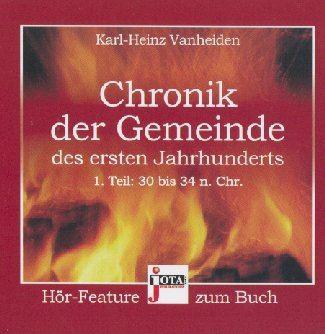 Chronik der Gemeinde des ersten Jahrhunderts (Hörbuch)