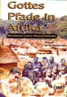 Gottes Pfade in Afrika