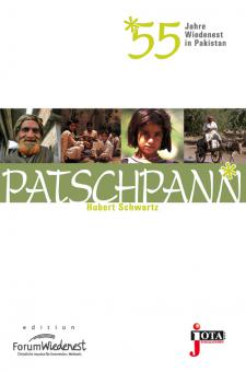 Patschpann - 55 Jahre Wiedenest in Pakistan