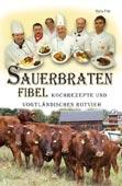 Sauerbraten-Fibel Kochrezepte und vogtländisches Rotvieh
