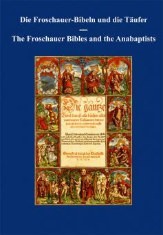 Die Froschauer-Bibeln und die Täufer