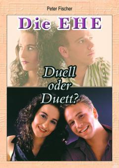 Die Ehe - Duell oder Duett?