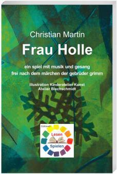 Frau Holle - Ein Spiel mit Musik und Gesang