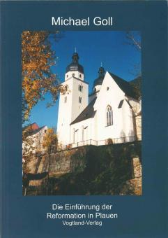 Die Einführung der Reformation in Plauen