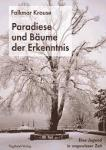 Paradiese und Bäume der Erkenntnis