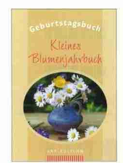 Geburtstagsbuch-Kleines Blumenjahrbuch