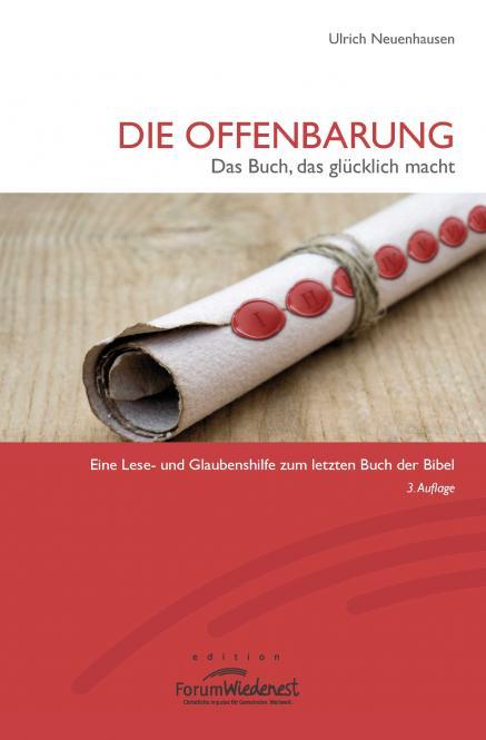 Die Offenbarung: Das Buch, das glücklich macht, 3. Auflage