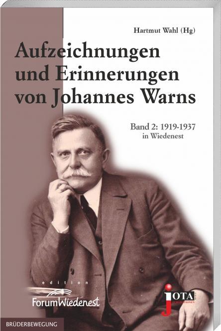 Aufzeichnungen und Erinnerungen von Johannes Warns | Band 2: 1919-1937