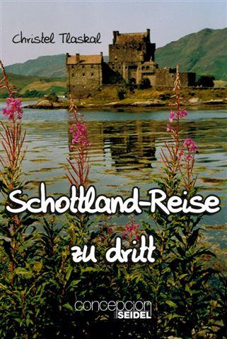 Schottland-Reise zu dritt