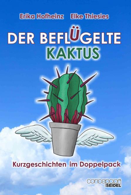Der beflügelte Kaktus