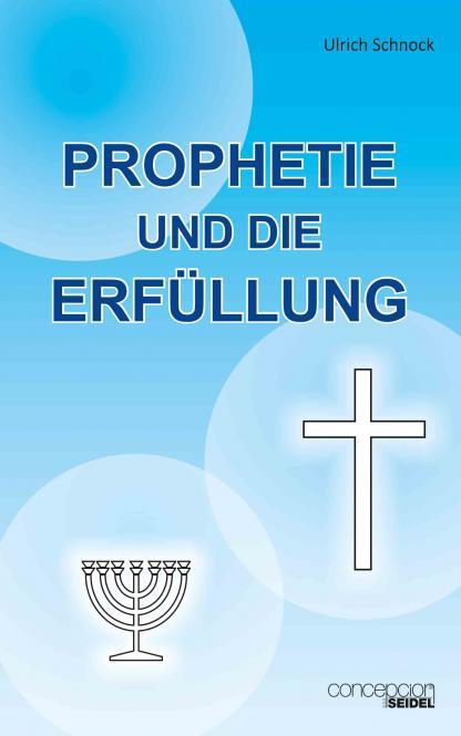 Prophetie und die Erfüllung