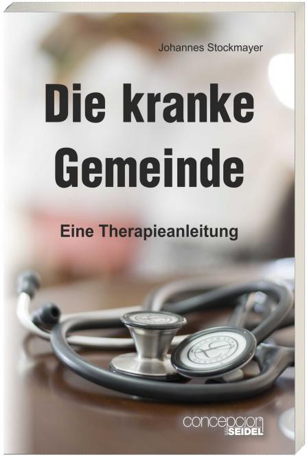 Die kranke Gemeinde - eine Therapieanleitung